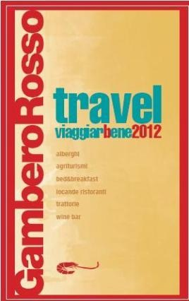 Travel Viaggiar Bene 2012
